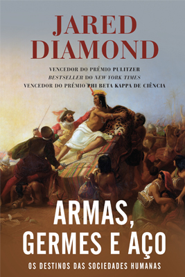 Armas, germes e aço - jared diamond